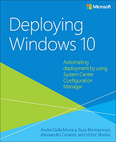 Free ebook: Deploying Windows 10: Automating deployment by using System Center Configuration Manager