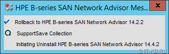 HPE B-series SAN Network Advisor will be rolled back to previous version