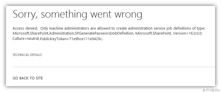 SharePoint error Access denied Only machine administrators are allowed to create administration service job definitions of type