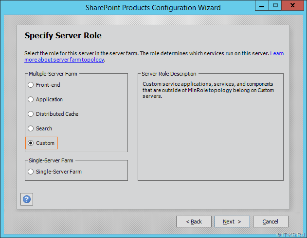 Select Custom role in SharePoint Products Configuration Wizard